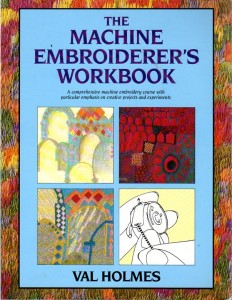 The Machine Embroiderers Workbook